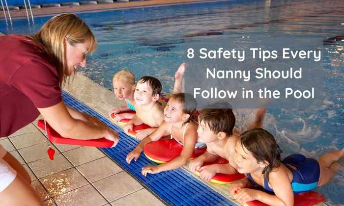8 Safety Tips Every Nanny Should Follow in the Pool
