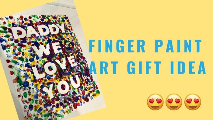 Epic Finger Paint Art Gift Idea